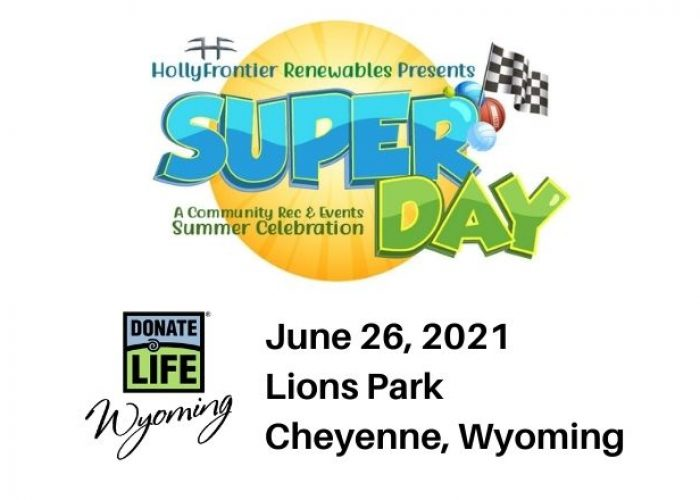 37th Annual Superday with Donate Life Wyoming